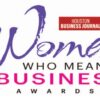 "Houston Business Journal ""Women Who Mean Business"" 2020"